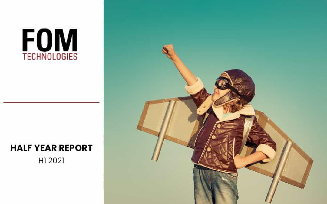 FOM Technologies financial report H1 2021